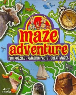 Maze Adventure: Fun Puzzles, Amazing Facts, Great Mazes (Paperback)