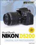 David Busch's Nikon D5200 Guide to Digital SLR Photography (Paperback)
