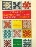 Poakalani: Hawaiian Quilt Cushion Patterns & Designs : Quilt Designs for the Smaller 18-Inch Quilt and Fashioned ... (Paperback)
