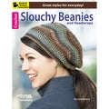 Leisure Arts-Crochet Slouchy Beanies & Headwraps