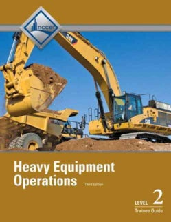 Heavy Equipment Operations Level Two: Trainee Guide (Paperback)