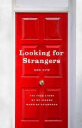 Looking for Strangers: The True Story of My Hidden Wartime Childhood (Hardcover)