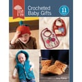 Interweave Press-Crocheted Baby Gifts