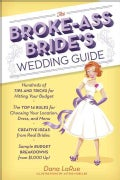 The Brokeass Bride's Wedding Guide (Paperback)