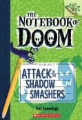 Attack of the Shadow Smashers (Paperback)