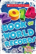 Scholastic Book of World Records 2014 (Paperback)