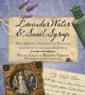 Lavender Water & Snail Syrup: Mrs Ambler's Household Book of Georgian Cures and Remedies (Paperback)