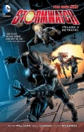 Stormwatch 3: Betrayal (The New 52) (Paperback)