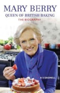 Mary Berry: Queen of British Baking (Paperback)