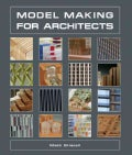 Model Making for Architects (Hardcover)