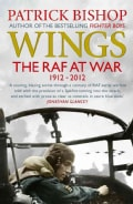 Wings: The RAF at War, 1912-2012 (Paperback)