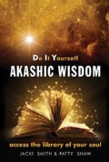 Do It Yourself Akashic Wisdom: Access the Library of Your Soul (Paperback)