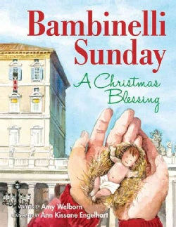 Bambinelli Sunday: A Christmas Blessing (Hardcover)