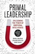 Primal Leadership: Unleashing the Power of Emotional Intelligence (Paperback)