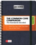 The Common Core Companion: The Standards Decoded, Grades 9-12: What They Say, What They Mean, How to Teach Them (Paperback)