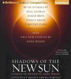Shadows of the New Sun: Stories in Honor of Gene Wolfe (CD-Audio)