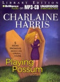 Playing Possum: Library Edition (CD-Audio)