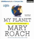 My Planet: Finding Humor in the Oddest Places (CD-Audio)