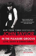 In the Pleasure Groove: Love, Death & Duran Duran (Paperback)