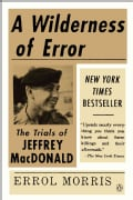 A Wilderness of Error: The Trials of Jeffrey Macdonald (Paperback)