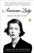 American Lady: The Life of Susan Mary Alsop (Paperback)