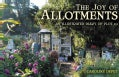The Joy of Allotments: An Illustrated Diary of Plot 19 (Hardcover)