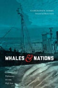 Whales & Nations: Environmental Diplomacy on the High Seas (Hardcover)