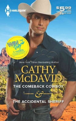 The Comeback Cowboy & the Accidental Sheriff (Paperback)