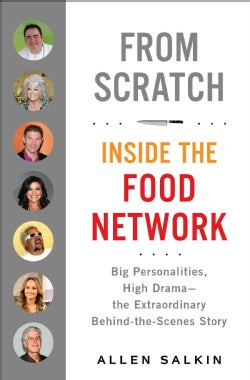 From Scratch: Inside the Food Network (Hardcover)