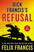 Dick Francis's Refusal (Hardcover)