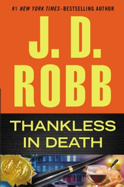 Thankless in Death (Hardcover)