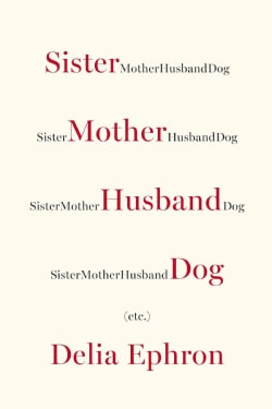 Sister Mother Husband Dog (etc.) (Hardcover)
