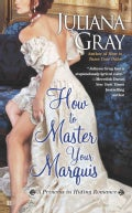 How to Master Your Marquis (Paperback)