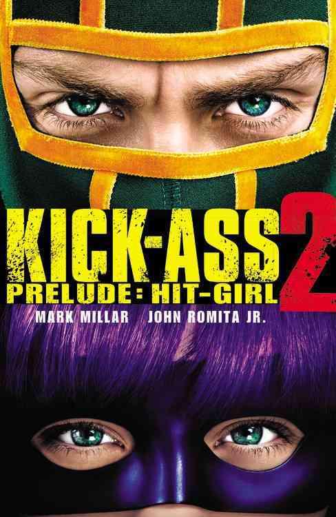 Kick-Ass 2 Prelude: Hit-Girl (Paperback)