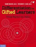 Differentiation for Gifted Learners: Going Beyond the Basics (Paperback)