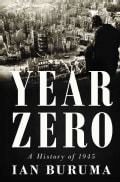Year Zero: A History of 1945 (Hardcover)
