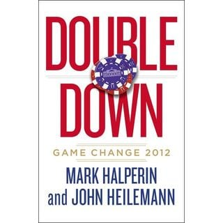 Double Down: Game Change 2012 (Hardcover)