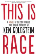 This Is Rage: A Novel of Silicon Valley and Other Madness (Paperback)