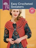 Craft Tree Easy Crocheted Sweaters (Paperback)