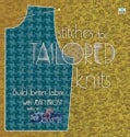 Stitches for Tailored Knits: Build Better Fabric (Paperback)