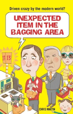 Unexpected Item in the Bagging Area (Hardcover)
