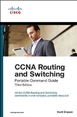 CCNA Routing and Switching: Portable Command Guide (Paperback)