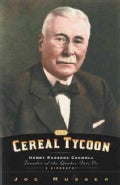 Cereal Tycoon: Henry Parsons Crowell, Founder of the Quaker Oats Co (Paperback)