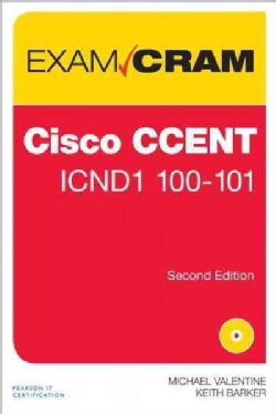 Cisco CCENT 100-101 Exam Cram