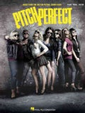 Pitch Perfect: Music from the Motion Picture Soundtrack: Piano-Vocal-Guitar (Paperback)