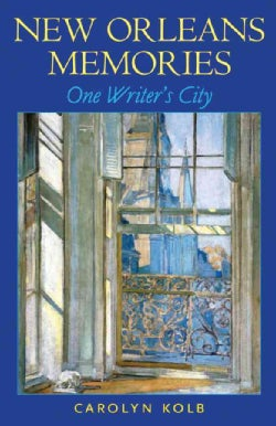New Orleans Memories: One Writer's City (Hardcover)