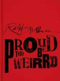 Ralph Steadman Proud Too Be Weirrd (Hardcover)