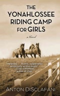 The Yonahlossee Riding Camp for Girls (Hardcover)