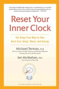 Reset Your Inner Clock: The Drug-Free Way to Your Best-Ever Sleep, Mood, and Energy (Paperback)