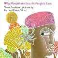 Why Mosquitoes Buzz in Peoples Ears: A West African Tale (Hardcover)